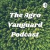 Agro Vanguard Podcast